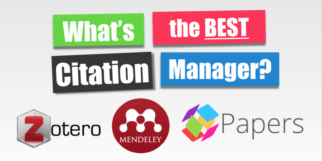 Best Citation Manager Zotero - Papers - Mendeley